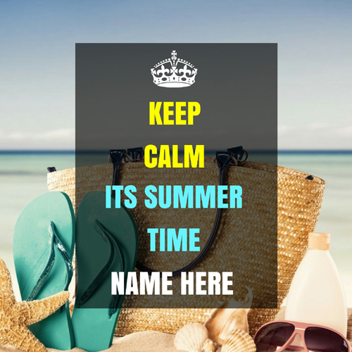 Keep Calm Its Summer Time Greeting Card With Name