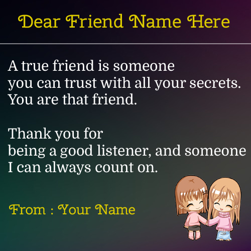 True Friendship Special Note With Quotes and Your Name