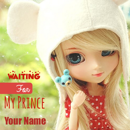 Waiting For My Price Cute Doll Greeting With Your Name