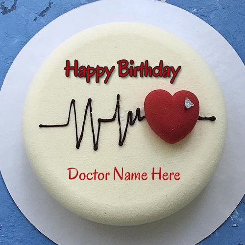 Happy Birthday Doctor Special Heart Beat Cake With Name