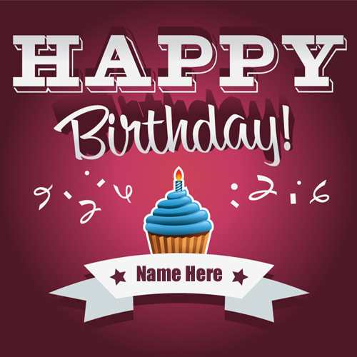 Write Name on Happy Birthday Cute Cup Cake Greeting