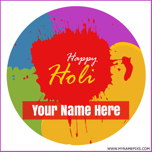 Happy Holi Colorful Whatsapp Profile Pics With Name