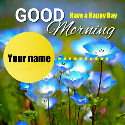 Very Good Morning Whatsapp Greeting Card With Your Name