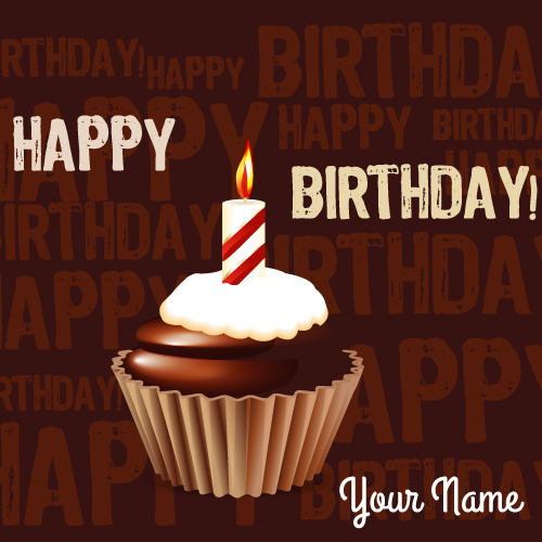 Write Name on Chocolate Birthday Cup Cake Greeting