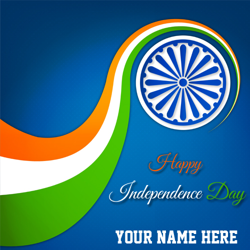Happy Independence Day India Wish Card With Your Name