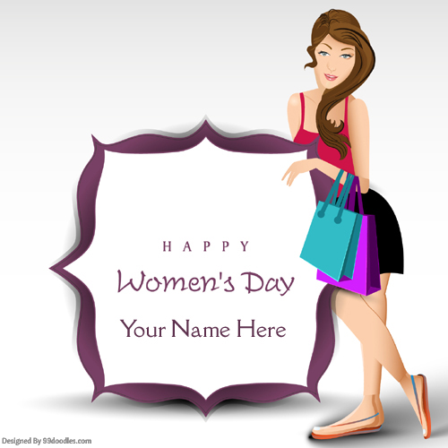 Happy Womens Day Greetings With Your Name