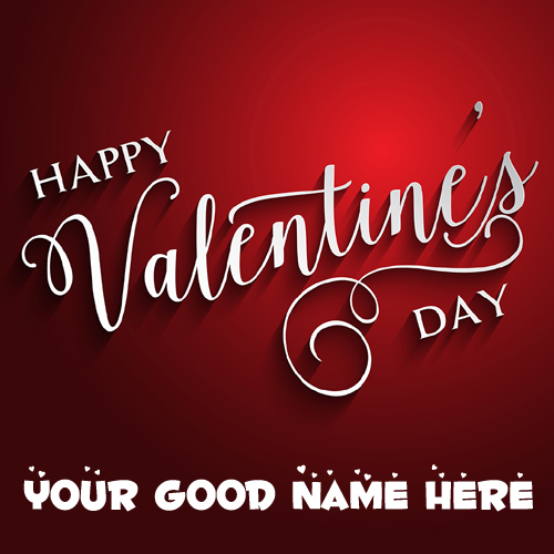 Write Name on Happy Valentine Day Love Greeting Card – Birthday Love Greeting Cards