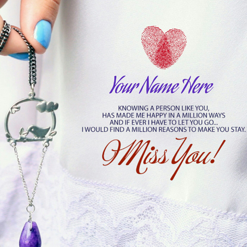 I Miss You My Love Romantic Quote Whatsapp DP With Name