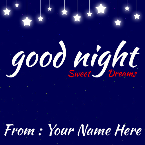 Write Name On Good Night Sweet Dreams Greetings