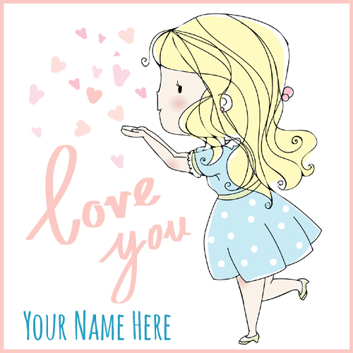 Beautiful and Cute Girl in Love Greeting With Your Name