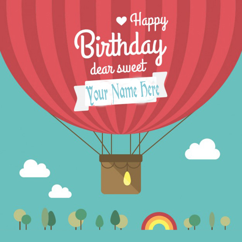 Write Your Name On Happy Birthday Balloon Greeting Card