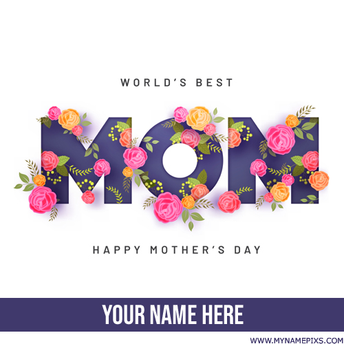 Happy Mothers Day 2018 Whatsapp Status Image With Name