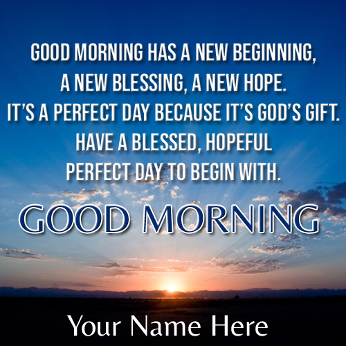 Write Name on Have a Nice Morning Wishes Quote Greeting
