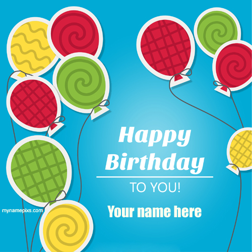 Write your Name On Colourful Ballons Birthday Card.