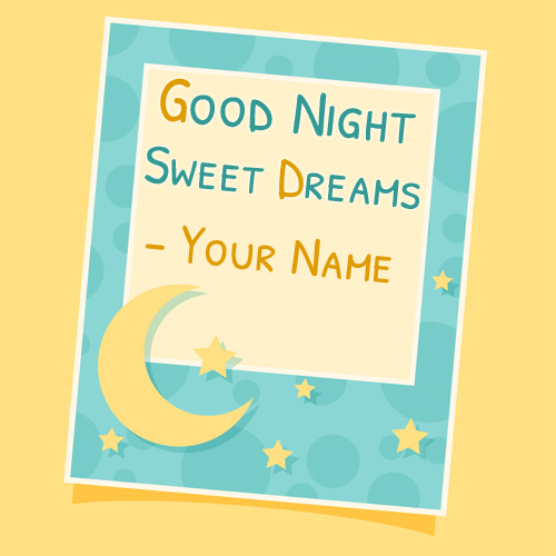 Good Night Sweet Dreams Whatsapp Greeting With Name