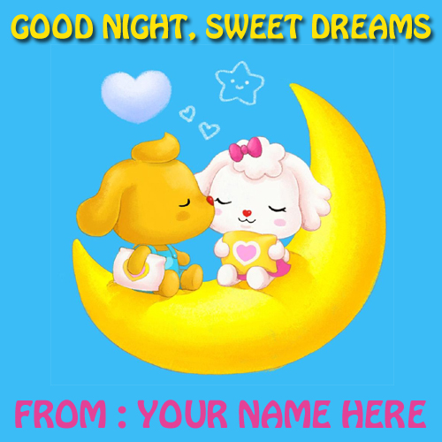 Write Name on Good Night Sweet Dream Whatsapp Greetings