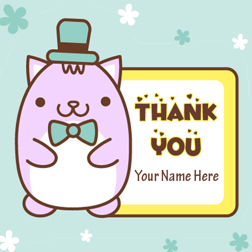 Thank You Wishes Cute and Funny Greeting With Your Name