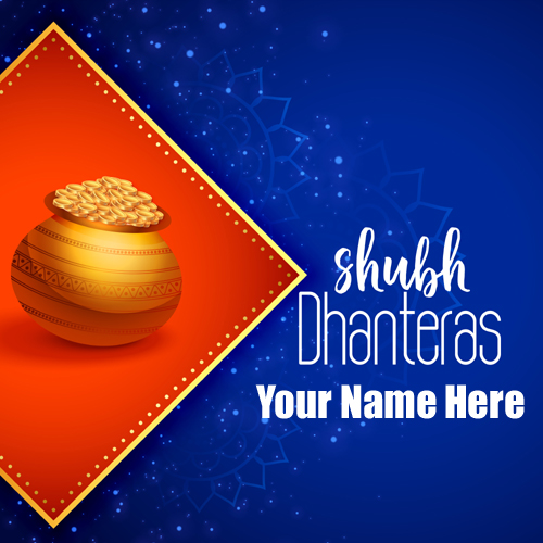 Happy Dhanteras 2019 Whatsapp Greeting With Your Name