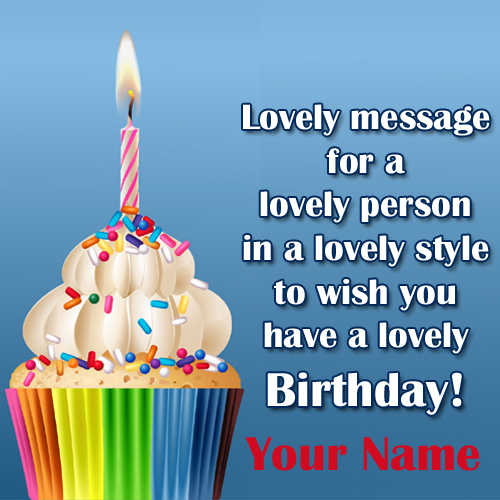 Name Birthday Card With Cupcake and Wishes Quotes