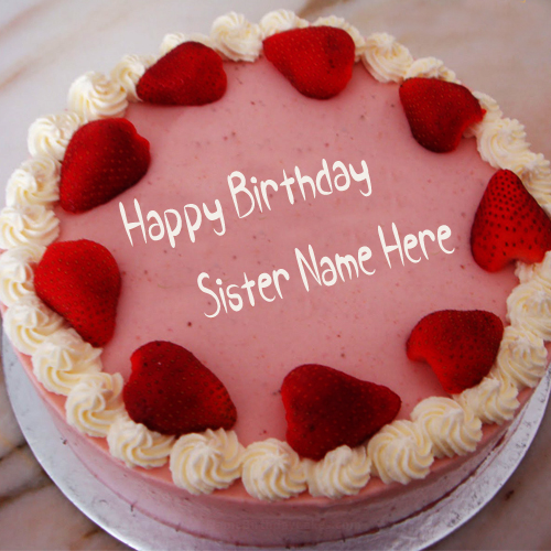 Write Name On Strawberry Birthday Cake For Sister Pic