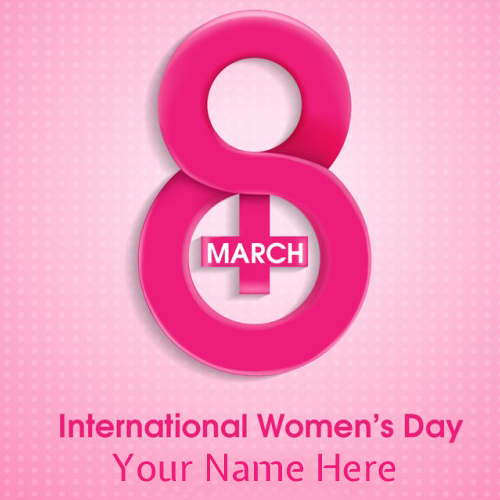 Write Name on Happy Womens Day 8th March 2015