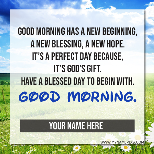 Have a Blessed Morning Wishes Quote Greeting With Name