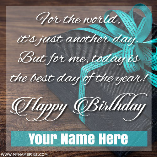 Happy Birthday Wishes Quote E-Card With Your Name