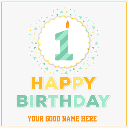 Happy First Birthday Candle Greeting With Your Name